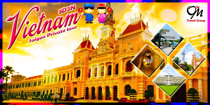 3D2N Saigon Private Tour