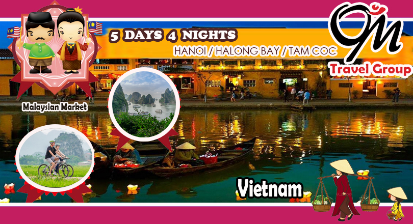 5 DAYS 4 NIGHTS HANOI  HALONG BAY TAM COC