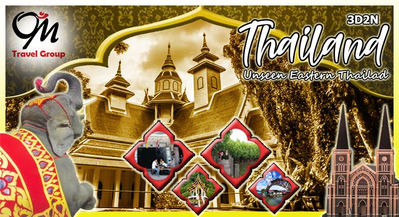 3D2N UNSEEN EASTERN THAILAND