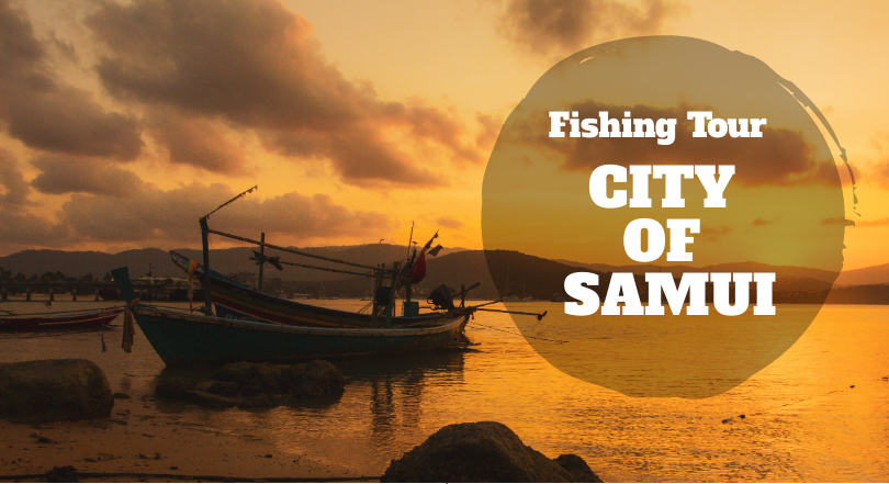 2Days Samui  - fishing Tour (excluded hotel and air ticket)