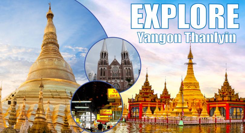 2 Days Yangon - Thanlyin Tour (Exclude hotel)