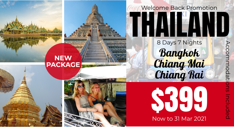 Welcome Back Promo - Pearl of Thailand 8D7N (Non Commission-Shopping Tour)